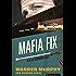 Mafia Fix (The Destroyer Book 4)