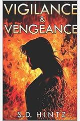 Vigilance & Vengeance Kindle Edition
