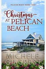 Christmas At Pelican Beach (Pelican Beach Series Book 4) Kindle Edition