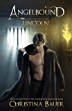 Lincoln (Angelbound Lincoln Book 2)