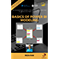 Basics of Power BI Modeling: The fundamental lessons of building a data model that works best for Power BI solutions…