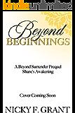 Beyond Beginnings (A Beyond Surrender Romance - Prequel)