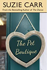 The Pet Boutique Kindle Edition