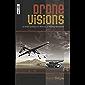 Drone Visions: A Brief Cyberpunk History of Killing Machines (Hyperbole Books Digital) (English Edition)