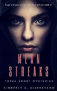 Mean Streaks: Three Short Mysteries