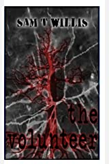 The Volunteer (The Primer Book 4) Kindle Edition