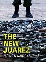 The New Juarez