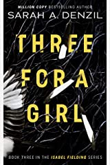 Three For A Girl (Isabel Fielding Book 3) Kindle Edition