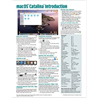 macOS Catalina Introduction Quick Reference Guide (Cheat Sheet of Instructions, Tips & Shortcuts - Laminated Guide) Introduction Quick Reference ... Tips & Shortcuts - Laminated Guide)