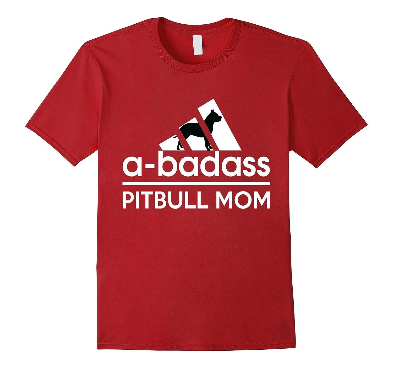 A-Badass Pitbull Mom Tshirt-PL