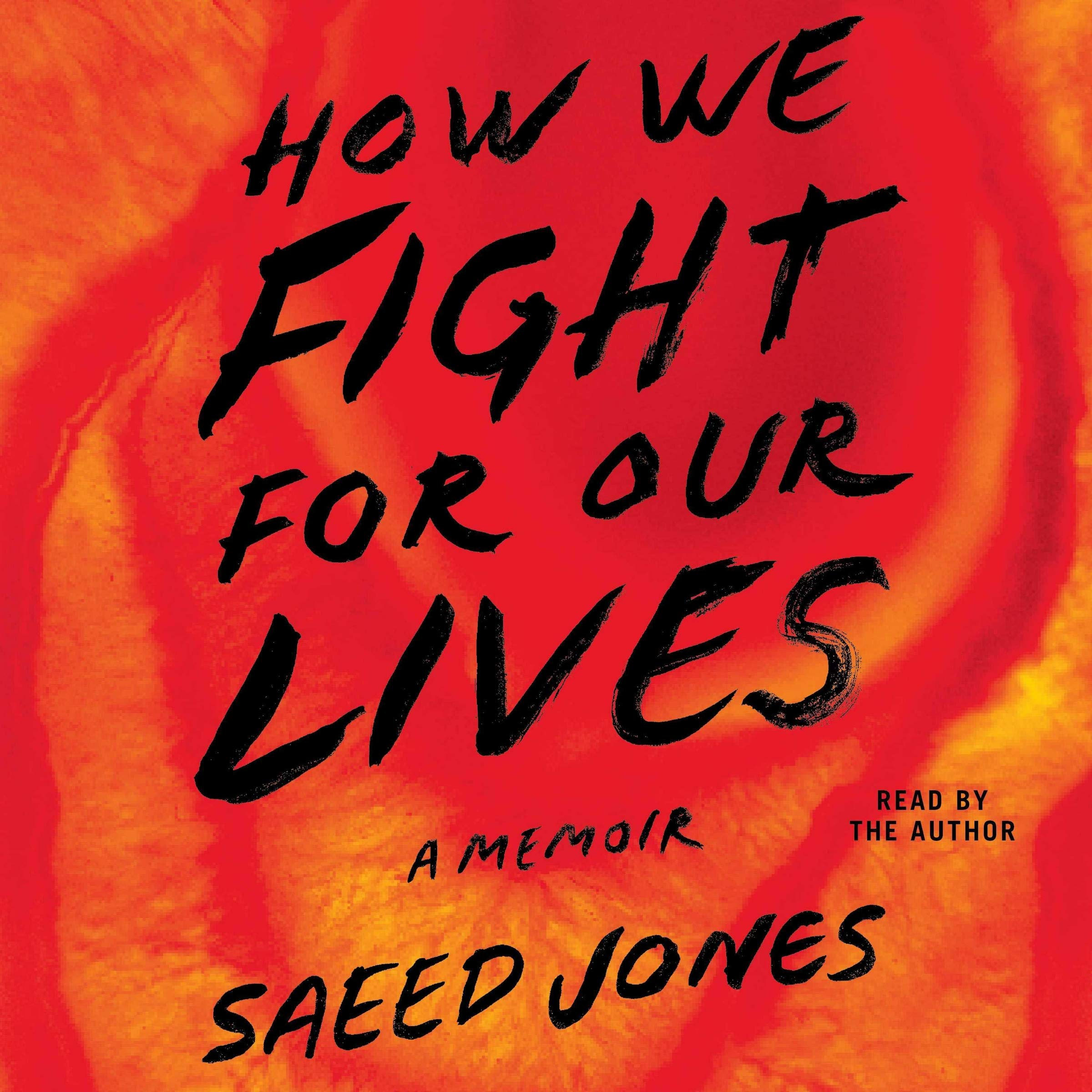 """Картинки по запросу """"How We Fight for Our Lives,"""" by Saeed Jones"""