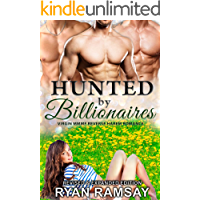 Hunted by Billionaires: Virgin MMMF Reverse Harem Romance - Revised and Expanded Edition