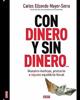 Con dinero y sin dinero... (Spanish Edition)