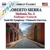 Sierra: Sinfonía No. 4, Fandangos & Carnaval
