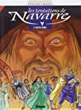Les Tentations de Navarre, tome 1 : Nostre Henric