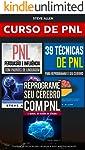 Curso de PNL : Reprograme seu cérebro com PNL + Persuasão e influência usando padrões de linguagem + 39 Técnicas, padrões...