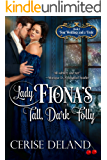 Lady Fiona's Tall, Dark Folly: Four Weddings and a Frolic