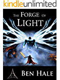The Forge of Light: The White Mage Saga #5 (The Chronicles of Lumineia)