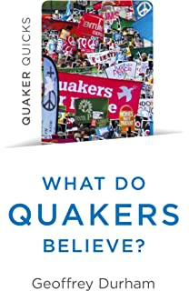 living the quaker way discover the hidden happiness in the simple life