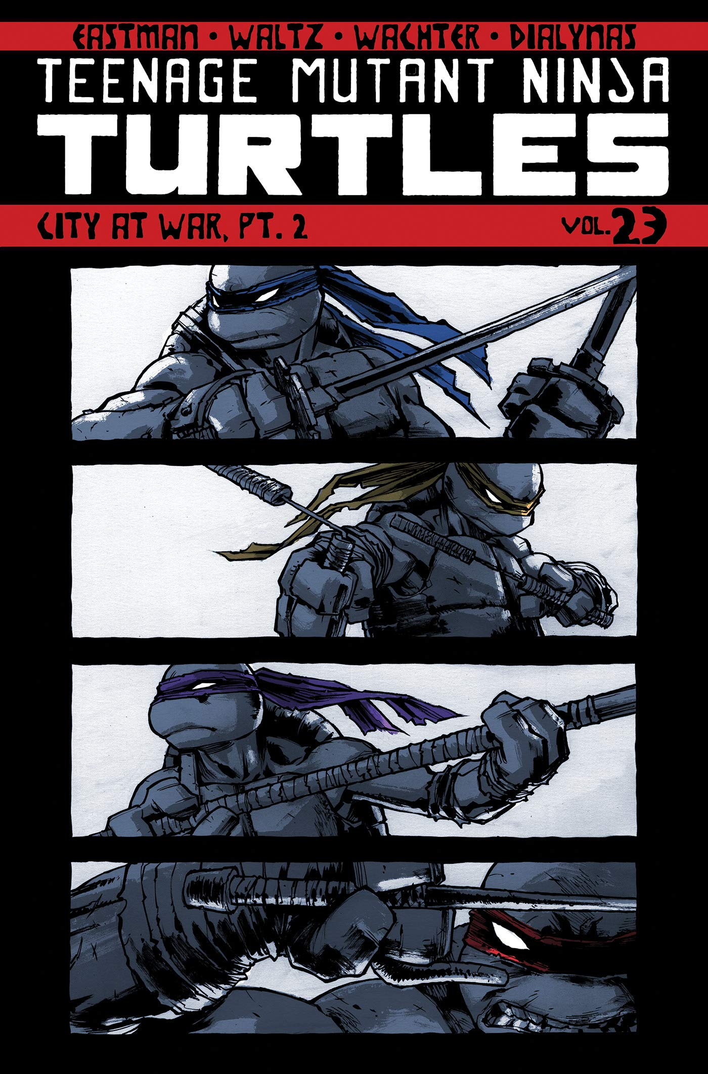 Teenage Mutant Ninja Turtles Volume 23: City At War, Pt. 2 ...
