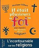 """Il était plusieurs """"Foi"""" (éd. 2015 ) - Pour répondre aux questions des enfants sur les religions"""