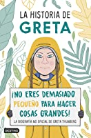 La Historia De Greta: ¡No Eres Demasiado
