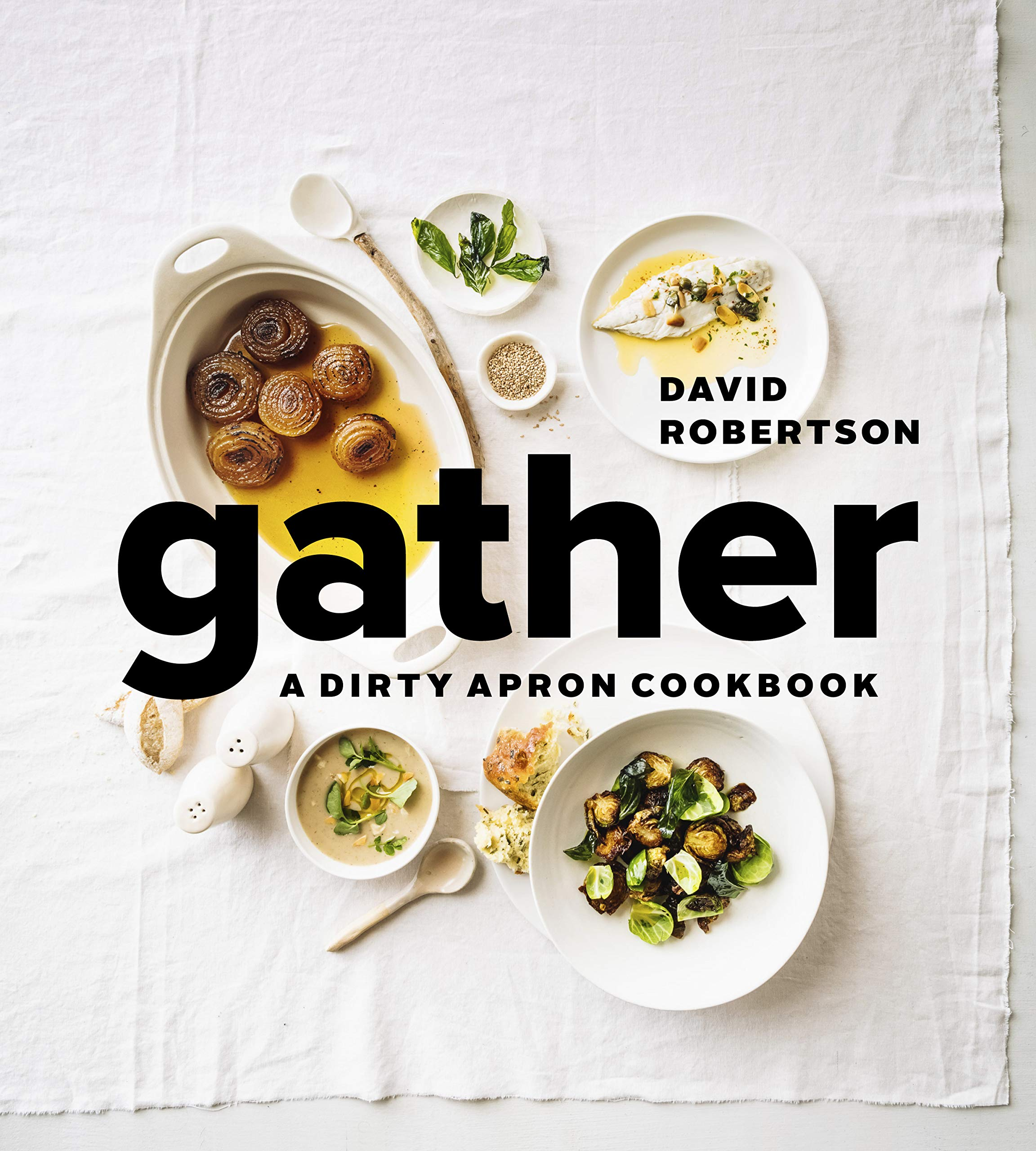Gather: A Dirty Apron Cookbook by Figure 1 Publishing