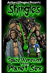 Space Werewolf from Planet Sex (Shingles Book 15) Kindle Edition