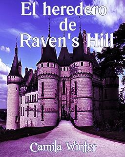 El heredero de Ravens Hill (Spanish Edition)