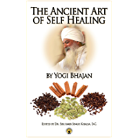 The Ancient Art of Self Healing