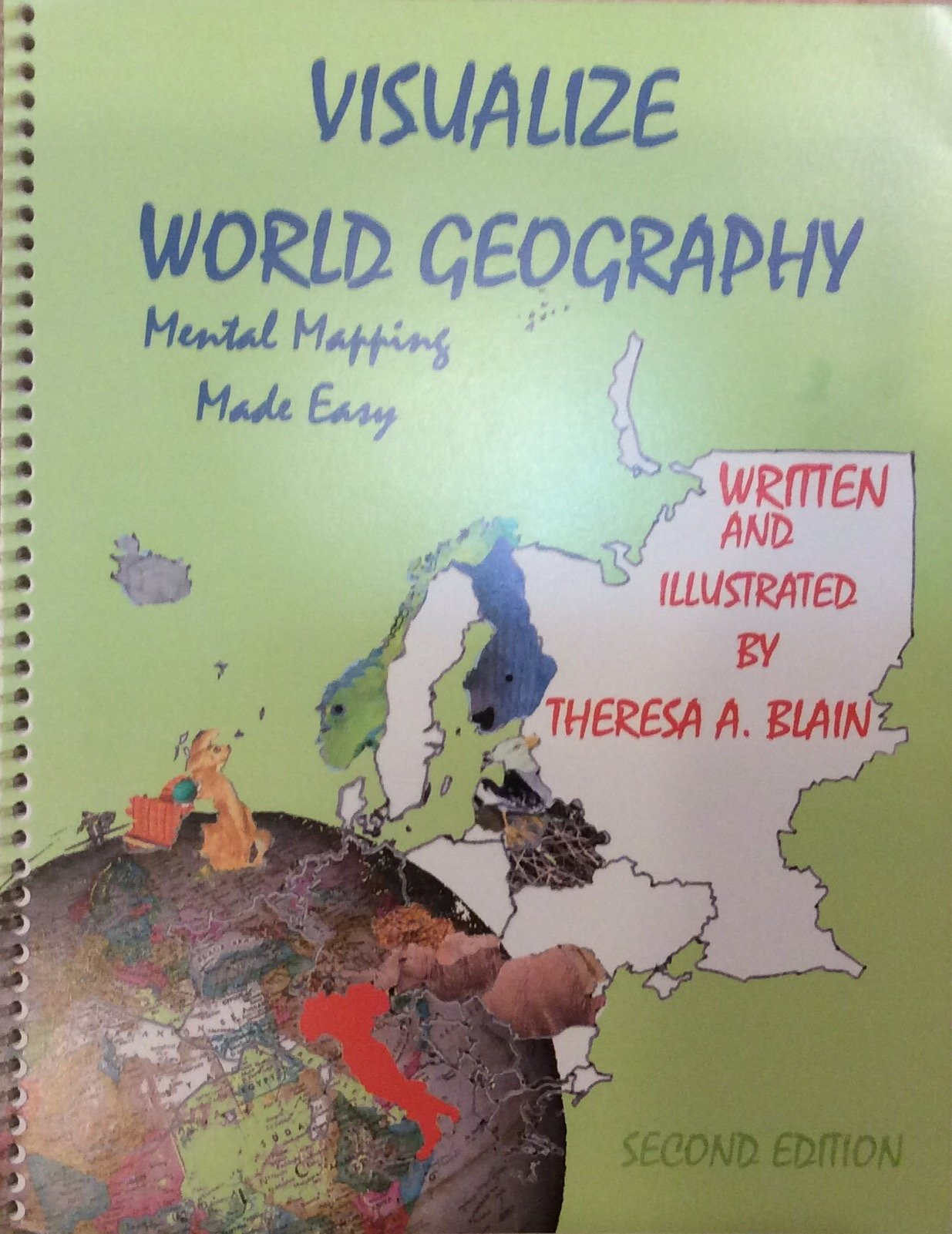 Visualize world geography mental mapping made easy theresa a visualize world geography mental mapping made easy theresa a blain 9780974140148 amazon books gumiabroncs Choice Image
