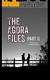 The Agora Files - Part 2