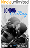 London Calling: Sexy New Adult, New York-to-London Romance