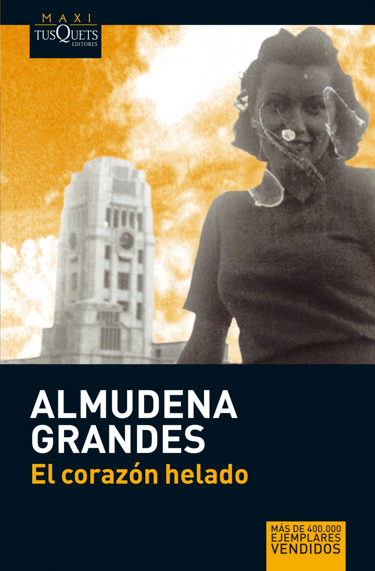 El corazón helado (serie Almudena Grandes, Band 1)