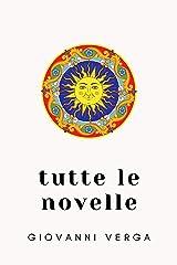 Tutte le novelle (Italian Edition) Kindle Edition