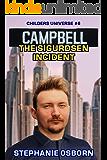 CAMPBELL: The Sigurdsen Incident (Childers Universe Book 6)