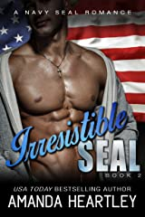 Irresistible SEAL Book 2: A Navy SEAL Romance Kindle Edition