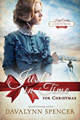 Just in Time for Christmas: A High-Country Christmas Novella - inspirational historical Christmas romance (Series: High-Country Christmas) Kindle Edition