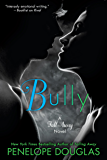 Bully (The Fall Away Series Book 1)