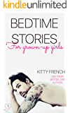 Bedtime Stories for Grown-Up Girls: (Volume 1 ~ A trio of sizzling reads!)