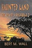 Haunted Land: The Devil's Backbone 3