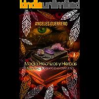 Magia, Hechizos y Hierbas: Manual Exoterico Completo (Serie Exoterismo nº 1)