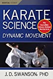 Karate Science: Dynamic Movement (Martial Science)