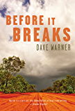 Before It Breaks (Dave Warner crime)