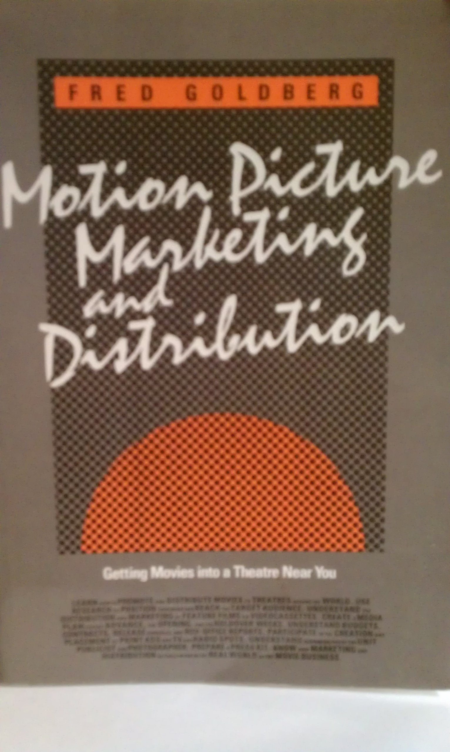 Motion Picture Marketing and Distribution