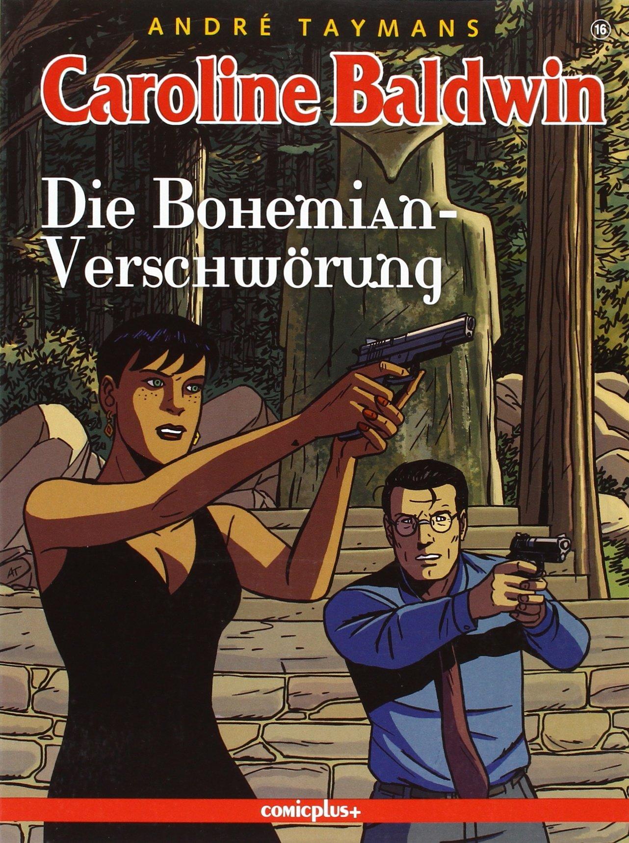 Caroline Baldwin - Die Bohemian-Verschwörung Taschenbuch – 2015 André Taymans Comicplus+ 3894742704 Comics; Krimis/Thriller