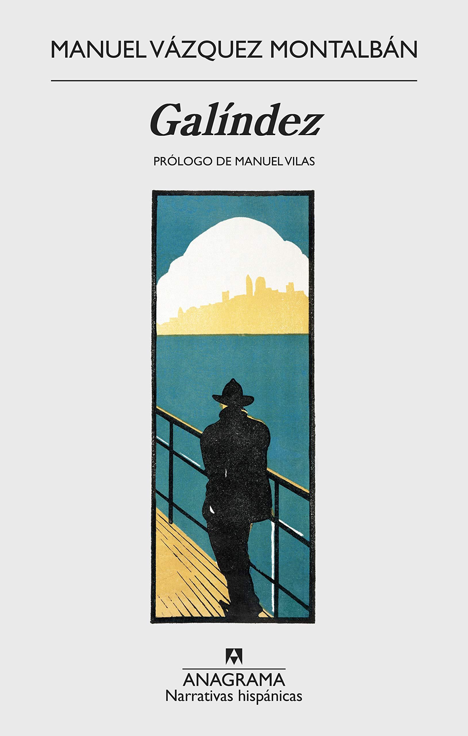 Galíndez: 615 (NARRATIVAS HISPANICAS): Amazon.es: Vázquez Montalbán, Manuel: Libros