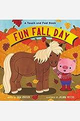 Fun Fall Day: A Touch and Feel Board Book Board book