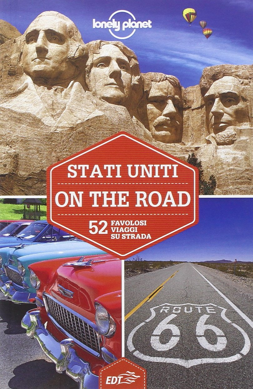 Stati Uniti on the road. 52 favolosi viaggi su strada Copertina flessibile – 18 set 2014 EDT 8859204690 GEOGRAFIA GENERALE. VIAGGI Guide turistiche-Mondo