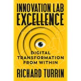 Innovation Lab Excellence: Digital Transformation from Within